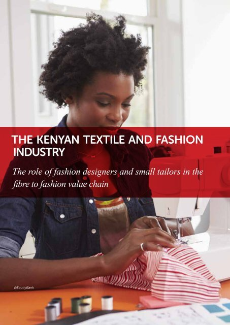 THE KENYAN TEXTILE AND FASHION INDUSTRY