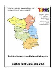 Sachbericht Onkologie 2006 - Tumorzentrum Land Brandenburg