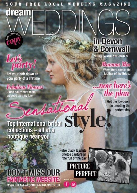 Dream Weddings Magazine - Devon & Cornwall (issue 26)