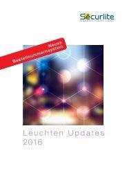 Securlite - Nachhaltiges Licht. Update 2016