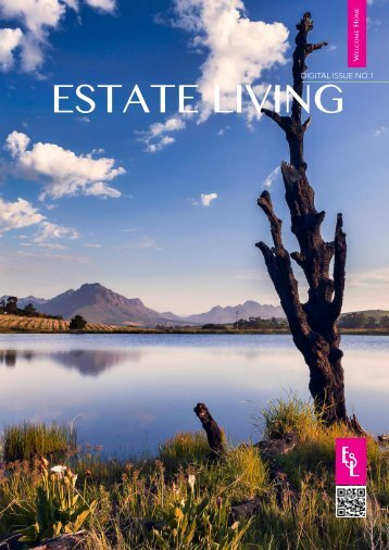 Estate Living Digital Publication Issue 1 January 2015