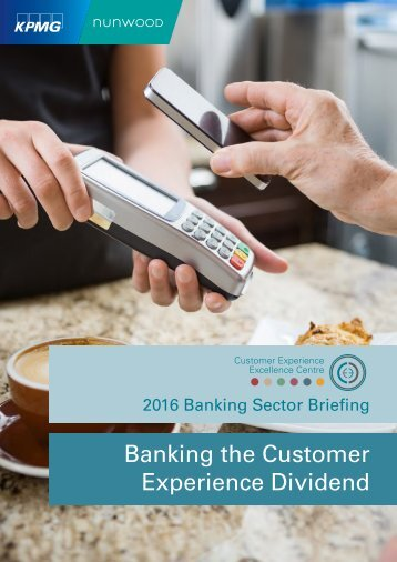 Banking the Customer Experience Dividend