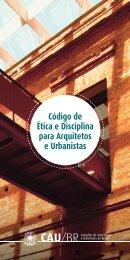 Código de Ética e Disciplina para Arquitetos e Urbanistas