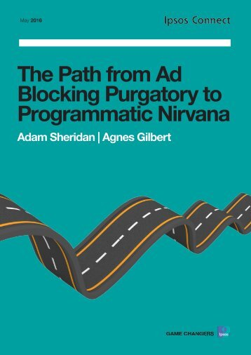 The Path from Ad Blocking Purgatory to Programmatic Nirvana