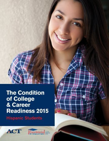 The Condition of College & Career Readiness 2015