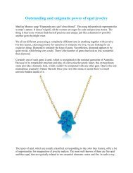Outstanding and enigmatic power of opal jewelry
