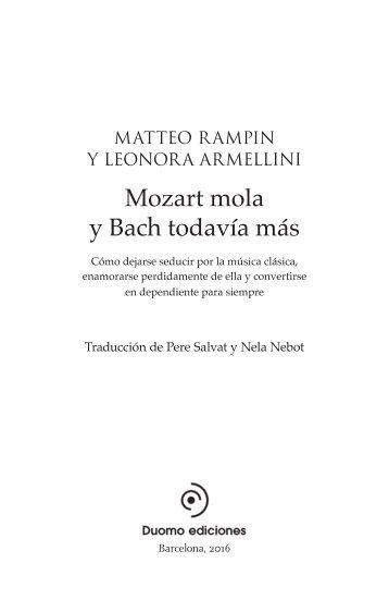 Mozart mola y Bach todavía más