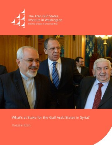 What's at Stake for the Gulf Arab States in Syria?