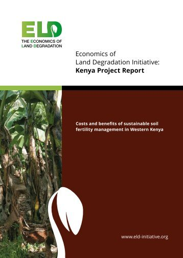 Economics of Land Degradation Initiative Kenya Project Report