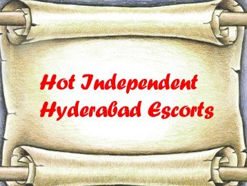 Professional Independent Hyderabad Escorts Services