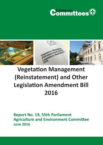 Vegetation Management (Reinstatement) and Other Legislation Amendment Bill 2016