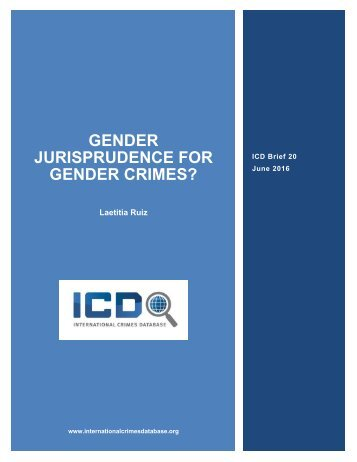 GENDER JURISPRUDENCE FOR GENDER CRIMES?