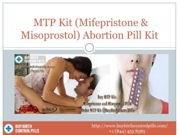 Use MTP Kit Mifepristone and Misoprostol Online @ BuyBirthControlPills