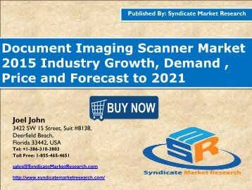 Document Imaging Scanner Market size and Key Trends in terms of volume and value 2015-2021