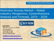 Multirotor Drones Market Volume Forecast and Value Chain Analysis 2014-2020 size and Key Trends in terms of volume and value 2014-2020