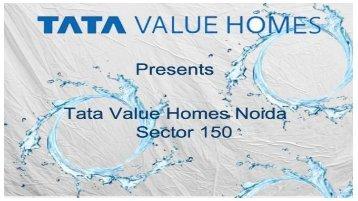 Tata Value Homes Sector 150 Noida