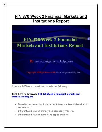 fin370 week 1 Fin 370 week 1 question and problem sets purpose of assignment provide students with a basic understanding of financial management, goal of the firm, and the basic financial statements.