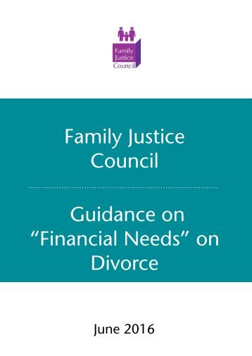 """Family Justice Council Guidance on """"Financial Needs"""" on Divorce"""