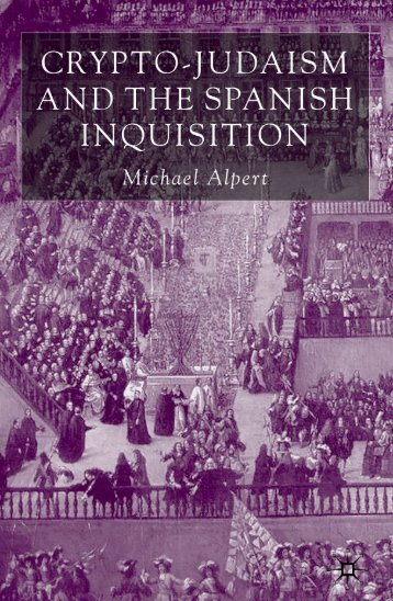 Crypto-Judaism And The Spanish Inquisition
