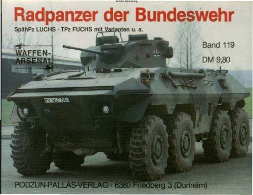 Radpanzer der Bundeswehr SpähPz LUCHS· TPz FUCHS mit ...