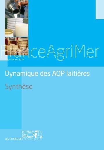 Dynamique des AOP laitières Synthèse