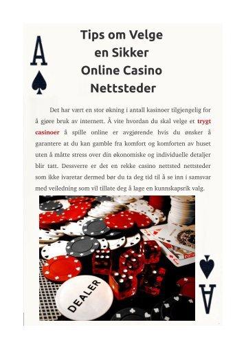 Tips om Velge en Sikker Online Casino Nettsteder