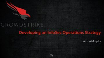 Developing an InfoSec Operations Strategy
