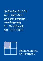 Gedenkschrift zur zweiten Stolpersteinverlegung in Bruchsal am 27. Juni 2016