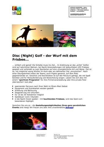 Disc (Night) Golf - der Wurf mit dem Frisbee...
