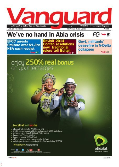 We've no hand in Abia Crisis  - FG
