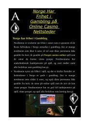 Norge Har Frihet i Gambling på Online Casino Nettsteder