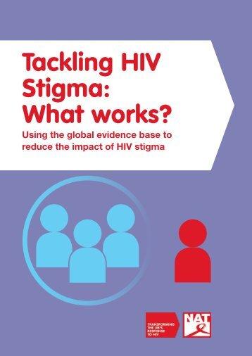 Tackling HIV Stigma What works?