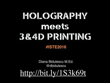 HOLOGRAPHY meets 3&4D PRINTING