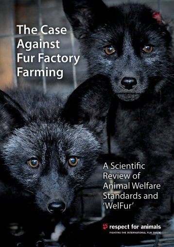 The Case Against Fur Factory Farming
