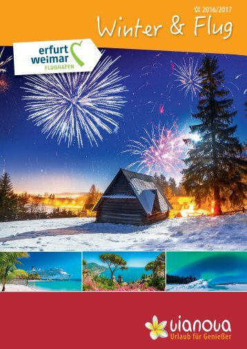 vianova - Urlaub für Genießer | Winter 2016/2017