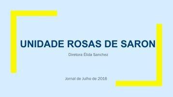 Jornal Unidade Rosas de Saron. Edição de julho, 2016