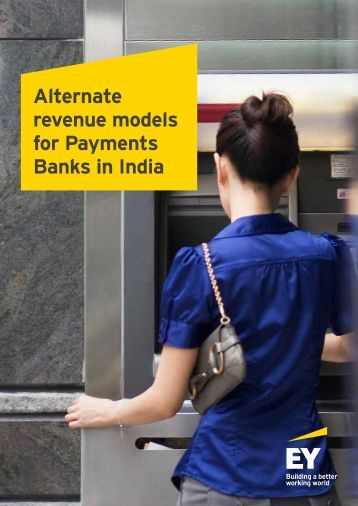 Alternate revenue models for Payments Banks in India