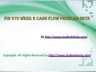 FIN 370 Week-2 Cash Flow Problem Sets