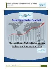 Phenolic Resins Market: Global Industry Analysis and Forecast 2016 - 2026