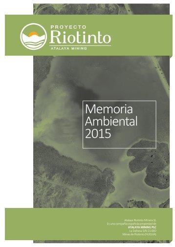 Memoria Ambiental 2015 del Proyecto Riotinto