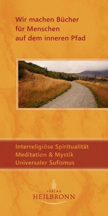 Bücher über Interreligiöse Spiritualität, Meditation und Universaler Sufismus - Verlag Heilbronn 2016