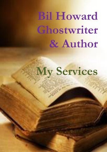 Bil Howard, Ghostwriter & Author