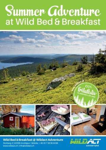 Summer Aventure at Wild Bed & Breakfast