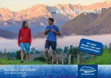 """""""Mein Aktivgenuss"""" im Blauen Land"""