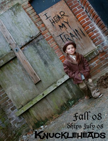 KH fall 08 catalog no prices - Knuckleheads Clothing