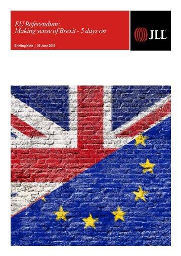 EU Referendum Making sense of Brexit - 5 days on