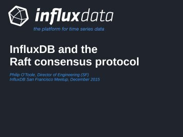InfluxDB and the Raft consensus protocol