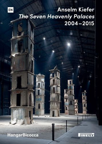 Anselm Kiefer The Seven Heavenly Palaces 2004 – 2015
