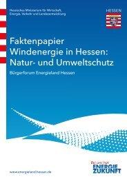 Faktenpapier Windenergie in Hessen: Natur- und Umweltschutz