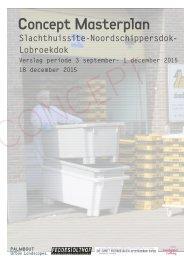 Concept Masterplan Slachthuissite - Noordschippersdok - Lobroekdok